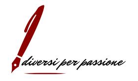 Diversi per passione